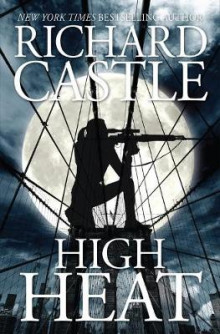 High Heat av Richard Castle (Heftet)