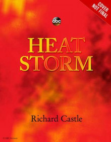 Heat Storm av Richard Castle (Innbundet)