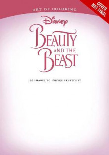 Art of Coloring: Beauty and the Beast av Disney Book Group (Heftet)