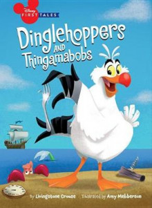 Disney First Tales: The Little Mermaid: Dinglehoppers and Thingamabobs av Disney Book Group (Innbundet)