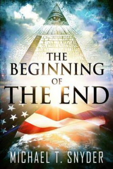 The Beginning of the End av Michael Snyder (Heftet)