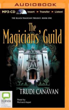 The Magicians' Guild av Trudi Canavan (Lydbok-CD)