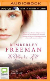 Wildflower Hill av Kimberley Freeman (Lydbok-CD)