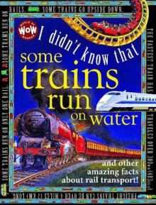 I Didn't Know That...Some Trains Run on Water av Kate Petty (Innbundet)