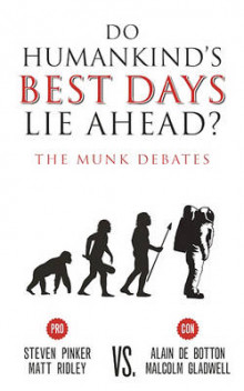 Do Humankind's Best Days Lie Ahead? av Steven Pinker og Matt Ridley (Heftet)