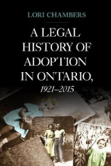 Omslag - A Legal History of Adoption in Ontario. 1921-2015