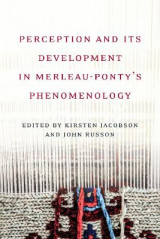 Omslag - Perception and its Development in Merleau-Ponty's 'Phemenology'