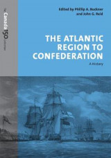Omslag - The Atlantic Region to Confederation