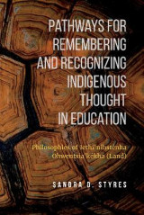 Omslag - Pathways for Remembering and Recognizing Indigenous Thought in Education