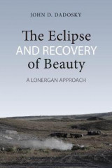 Omslag - The Eclipse and Recovery of Beauty