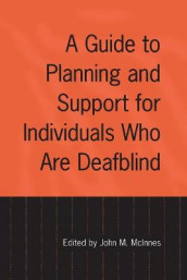 A Guide to Planning and Support for Individuals Who Are Deafblind (Heftet)