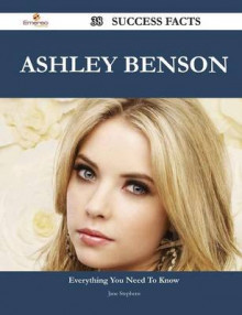 Ashley Benson 38 Success Facts - Everything You Need to Know about Ashley Benson av Jane Stephens (Heftet)