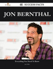 Jon Bernthal 44 Success Facts - Everything You Need to Know about Jon Bernthal av Jack Miles (Heftet)