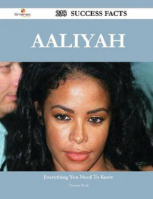 Aaliyah 238 Success Facts - Everything You Need to Know about Aaliyah av Thomas Roth (Heftet)