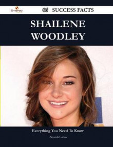 Shailene Woodley 66 Success Facts - Everything You Need to Know about Shailene Woodley av Amanda Cohen (Heftet)