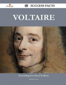 Voltaire 60 Success Facts - Everything You Need to Know about Voltaire av Richard Crane (Heftet)