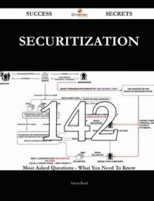 Securitization 142 Success Secrets - 142 Most Asked Questions on Securitization - What You Need to Know av Aaron Reed (Heftet)