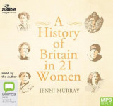 Omslag - A History of Britain in 21 Women