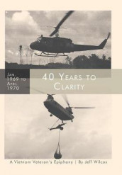 40 Years to Clarity av Jeff Wilcox (Innbundet)