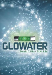 Glowater av Donald C Pitts Th M B Ed (Innbundet)