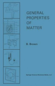 General Properties of Matter av B. Brown (Heftet)