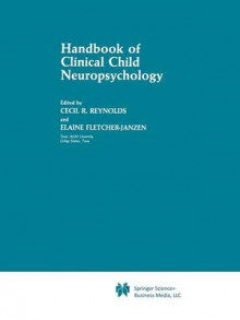 Handbook of Clinical Child Neuropsychology av Cecil R. Reynolds og Elaine Fletcher-Janzen (Heftet)