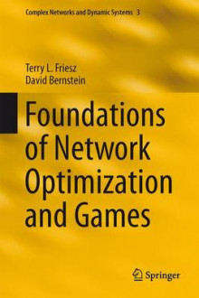 Foundations of Network Optimization and Games av Terry L. Friesz og David Bernstein (Innbundet)