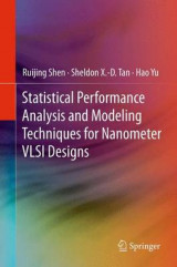 Omslag - Statistical Performance Analysis and Modeling Techniques for Nanometer VLSI Designs