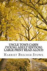 Omslag - Uncle Tom's Cabin (Young Adult Edition) Read Aloud