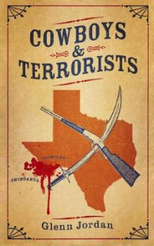 Cowboys and Terrorists av Glenn Jordan (Heftet)