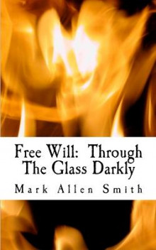 Free Will av Mark Allen Smith (Heftet)