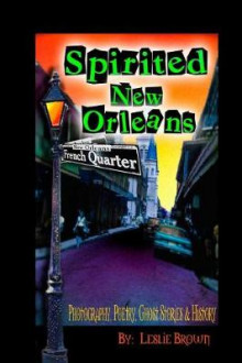 Spirited New Orleans av Leslie Brown (Heftet)