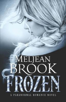 Frozen av Meljean Brook (Heftet)