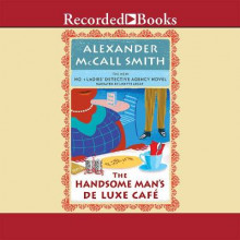 The Handsome Man's de Luxe Cafe av Alexander McCall Smith (Lydbok-CD)
