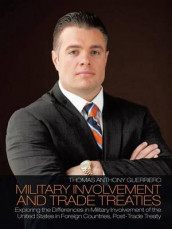 Military Involvement and Trade Treaties av Thomas Anthony Guerriero (Heftet)
