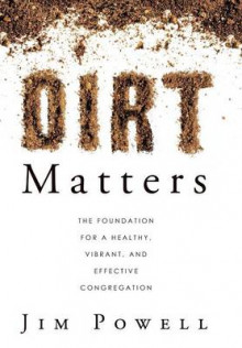 Dirt Matters av Jim Powell (Innbundet)