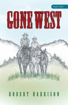 Gone West av Robert Harrison (Heftet)