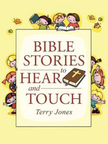 Bible Stories to Hear and Touch av Terry Jones (Heftet)
