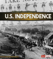 A Primary Source History of U.S. Independence av Krystyna Poray Goddu (Innbundet)