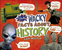 Totally Wacky Facts about History av Cari Meister (Heftet)