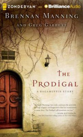 The Prodigal av Greg Garrett og Brennan Manning (Lydbok-CD)