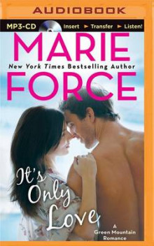 It's Only Love av Marie Force (Lydbok-CD)