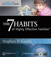 The 7 Habits of Highly Effective Families av Stephen R. Covey (Lydbok-CD)