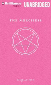 The Merciless av Danielle Vega (Lydbok-CD)