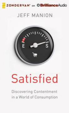Satisfied av Jeff Manion (Lydbok-CD)