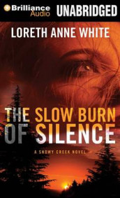 The Slow Burn of Silence av Loreth Anne White (Lydbok-CD)
