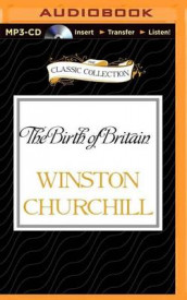 The Birth of Britain av Sir Winston Churchill (Lydbok-CD)