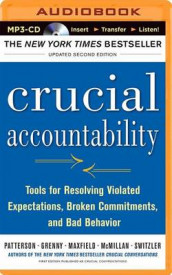Crucial Accountability av Joseph Grenny, David Maxfield, Ron McMillan, Kerry Patterson og Al Switzler (Lydbok-CD)