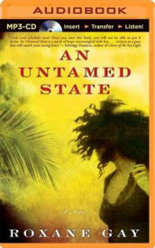 An Untamed State av Roxane Gay (Lydbok-CD)