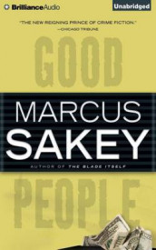 Good People av Marcus Sakey (Lydbok-CD)